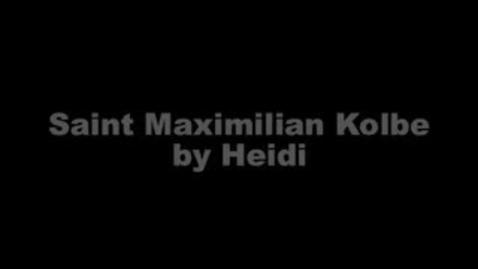 Thumbnail for entry St. Maximilian Kolbe