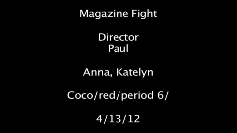 Thumbnail for entry Magazine Fight