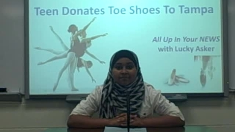 Thumbnail for entry Teen Donates Toe Shoes to Tampa