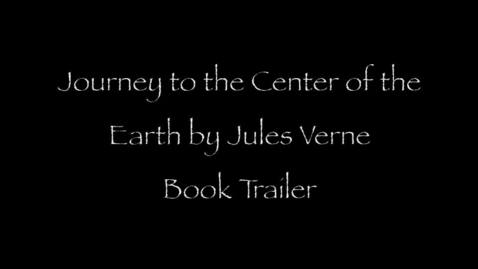 Thumbnail for entry Journey to the Centre of the Earth Jules Verne Book Trailer