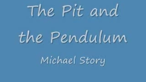 Thumbnail for entry The Pit and the Pendulum