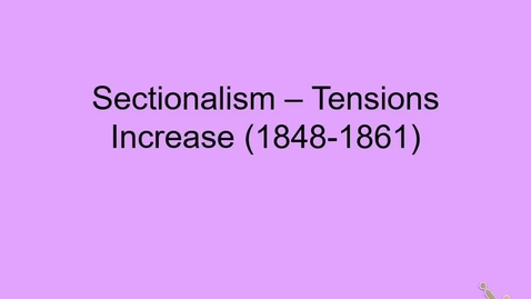 Thumbnail for entry Lecture 3 - Sectionalism
