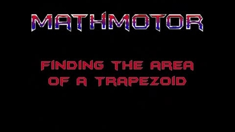 Thumbnail for entry Area of Trapezoids
