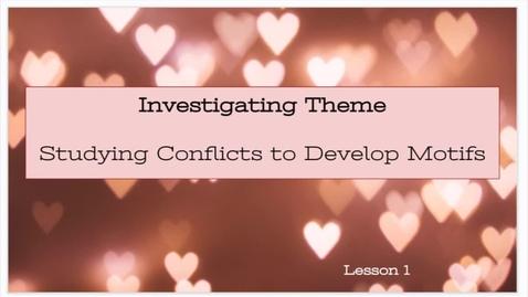 Thumbnail for entry ELA1: Study of Character: Themes