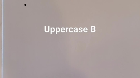 Thumbnail for entry Uppercase B