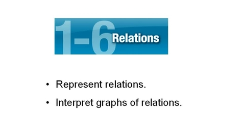 Thumbnail for entry Lesson 1.6 Relations