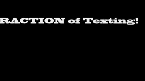 Thumbnail for entry The Dangerous Distraction of Texting