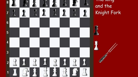 Thumbnail for entry Tricky Tactics 21 The King and Knight Fork