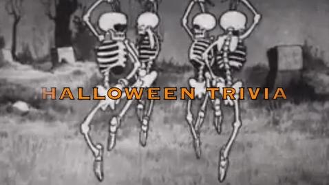 Thumbnail for entry Halloween Trivia