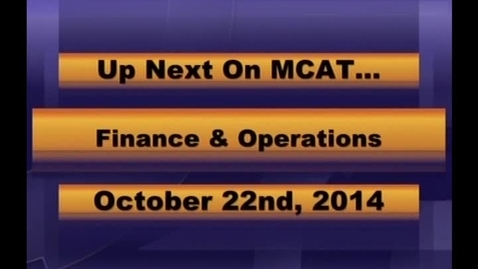 Thumbnail for entry Finance and Operations Meeting Oct 22, 2014