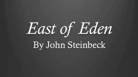Thumbnail for entry East of Eden