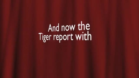 Thumbnail for entry 2016 02 12 Tiger TV