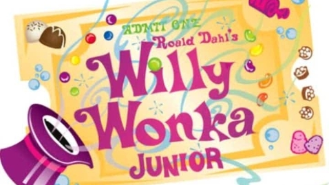 Thumbnail for entry Willy Wonka Jr.- Act 1