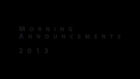 Thumbnail for entry Morning Announcments End of the Year Credits