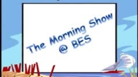 Thumbnail for entry The Morning Show @ BES - November 17 , 2014