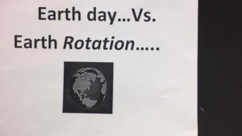 Thumbnail for entry Earth Day vs Earth Rotation