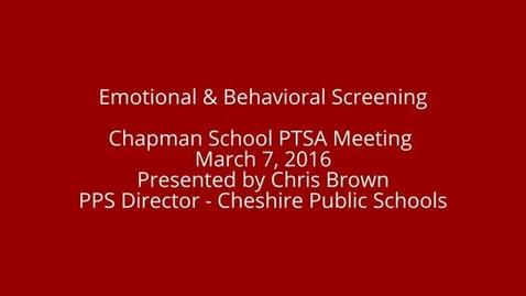 Thumbnail for entry Chapman PTSA Meeting Universal Screening Program