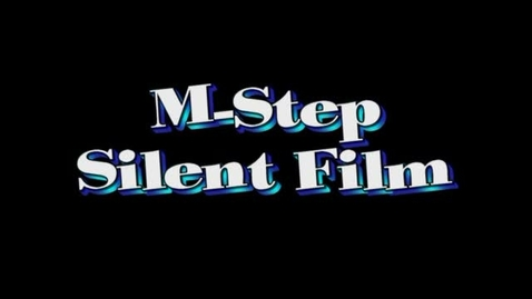 Thumbnail for entry M-Step Silent Film