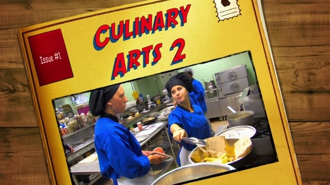 Thumbnail for entry Culinary Arts 2