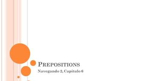 Thumbnail for entry Navegando 2.6 Prepositions Flip Video