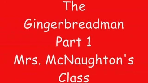 Thumbnail for entry The Gingerbreadman Syring