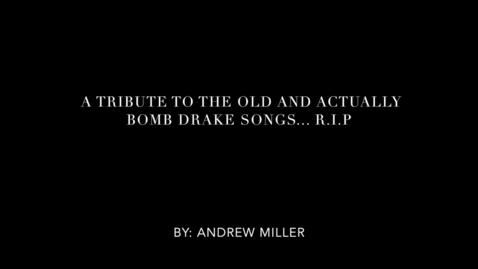 Thumbnail for entry drake tribute