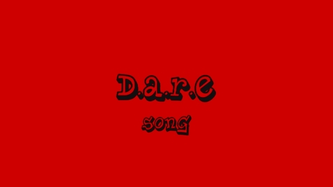 Thumbnail for entry D.A.R.E. song (I will dare) ending only
