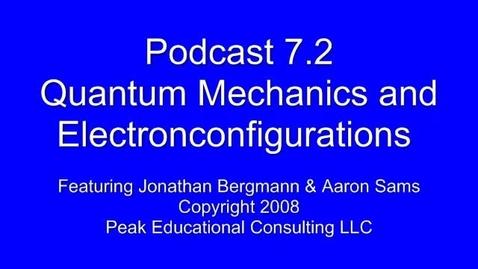 Thumbnail for entry AP Chem 7.2 Quantum Mechanics & Electron Configurations