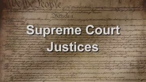 Thumbnail for entry Justices of the Supreme Court