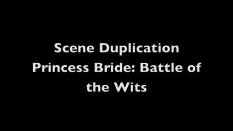 Thumbnail for entry Princess Bride Scene Duplication
