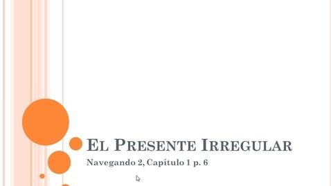 Thumbnail for entry Navegando 2.1A El Present Irregular