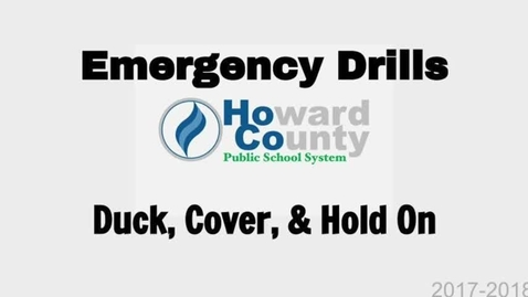 Thumbnail for entry HCPSS - Emergency Procedure-Duck-Cover-Hold