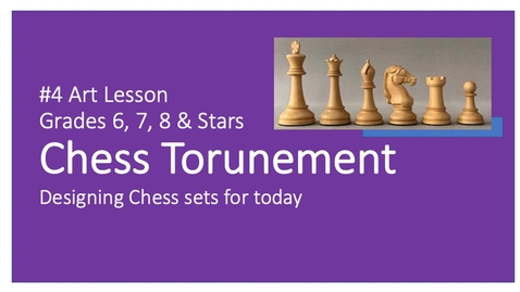 Thumbnail for entry Art Lesson #4 CHESS TOURNEMENT
