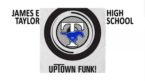 Thumbnail for entry Taylor HS Uptown Funk