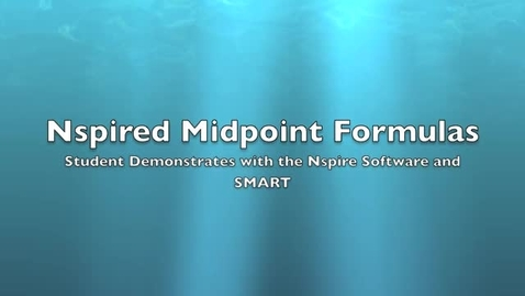 Thumbnail for entry iBLUE Math Nspired Midpoints