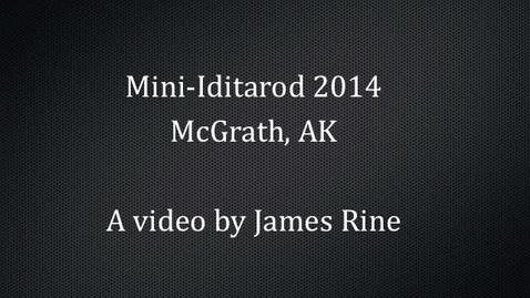 Thumbnail for entry Mini Iditarod, 2014 by James Rine