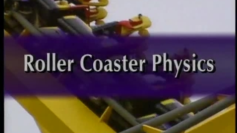 Thumbnail for entry GED Physics: Kinetic and potential energy in a roller coaster