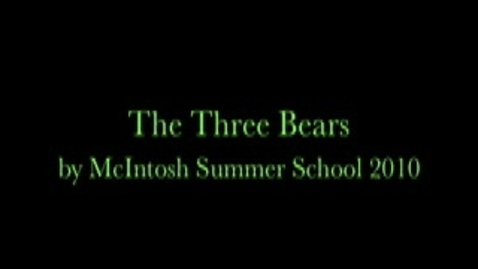 Thumbnail for entry The Three Bears