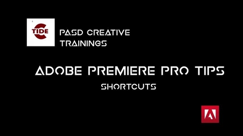 Thumbnail for entry Premiere Pro Shotcuts