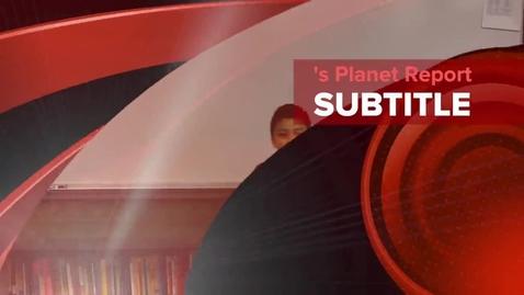 Thumbnail for entry Erik's Planet Report