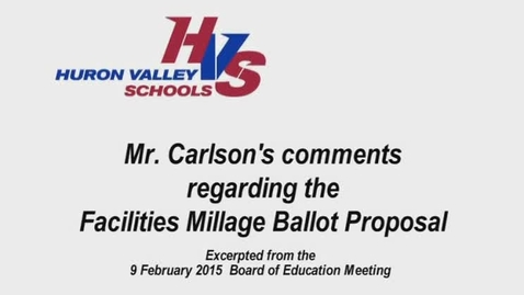 Thumbnail for entry Mr. Carlson's Comments at the 2.9.2015 Board Meeting