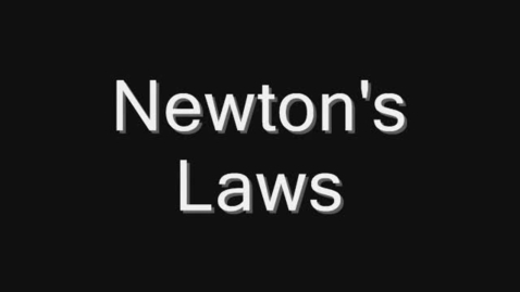 Thumbnail for entry Newton's Laws