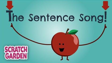 Thumbnail for entry The Sentence Song | English Songs | Scratch Garden
