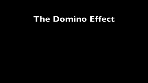 Thumbnail for entry Domino Effect
