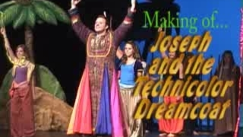 Thumbnail for entry Joseph and the Technicolor Dreamcoat