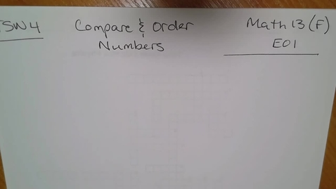 Thumbnail for entry Math 13 (F) E01 - TSW 4 Compare/Order Numbers