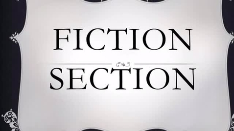 Thumbnail for entry The Fiction Section