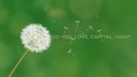 Thumbnail for entry I Love Capital High by Narissa Medley