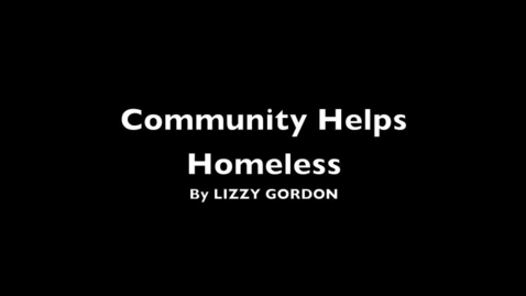 Thumbnail for entry Community Helps Homeless
