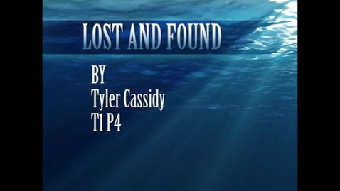 Thumbnail for entry Lost and Found Tyler Cassidy